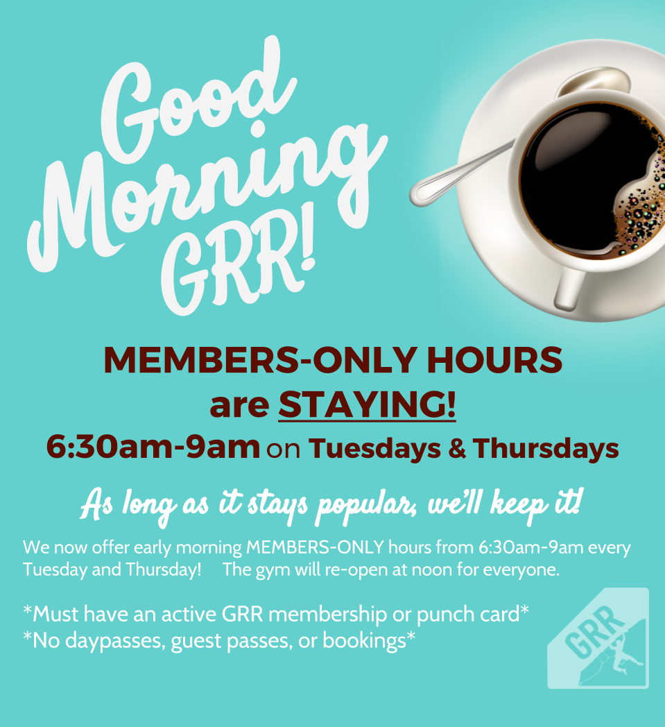 Members-Only Hours are Here to Stay! - Grand River Rocks Climbing Gym